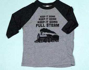 Keep It Going Full Steam-Kids Raglan