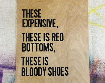 Red Bottoms Quote Sign