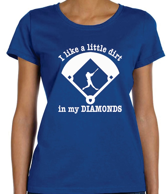 Baseball Mom T-shirt Ideas Dirt In My Diamonds Baseball