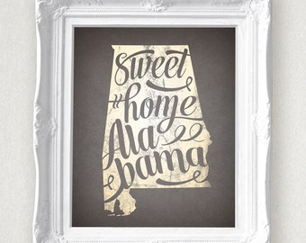 Sweet Home Alabama State Print 8 x 10