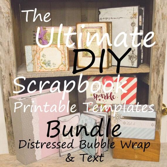 The Ultimate DIY Scrapbook Printable Templates Bubble Wrap, Text, Plain, + Add On Mats