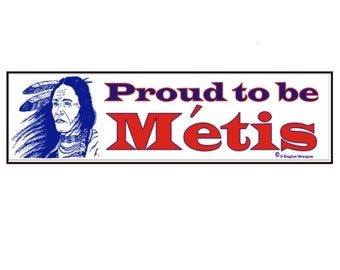 Proud to be Metis