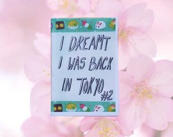 I dreamt I was back in Tokyo #2