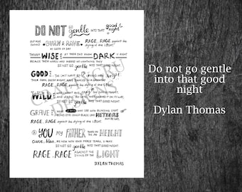 Dylan Thomas Do not go gentle into that good Night, interstellar poem, dylan thomas poem, movie quote, galaxy print, hand lettered art