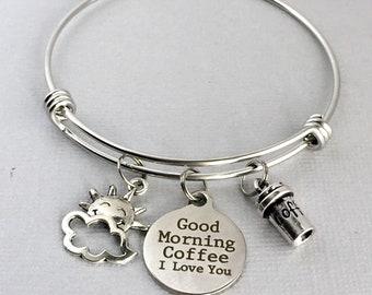 COFFEE Lover Gift, Good Morning Coffee I Love You, Coffee Bracelet, Coffee Charm Bangle, Coffee Lover Jewelry