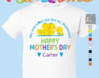 Happy Mother's Day T-Shirt - No One Loves me Like my Mommies - Boys - infant - Personalized with Name (Gay / Lesbian / 2 Mommies)