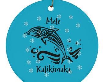Mele Kalikimaka - Hawaiian Merry Christmas - Dolphin Christmas Tree Ornament