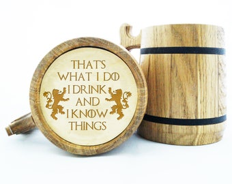 I drink and I know things Game of Thrones Mug. Game of Thrones Gift. GoT Gift. Tyrion Lannister Inspired Beer Stein. Wooden Beer Tankard K88