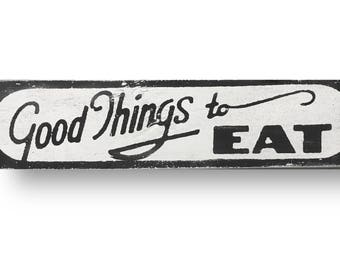 Good things to Eat Kitchen sign  5 x 28- Market Fresh Produce Rustic Home Decor Wood Sign | Kitchen Signs | Farm Fresh Bakery Sign kitchen