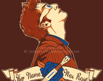 Tenth Doctor Her Name Was Rose Fan Art Prints and Posters