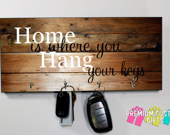 Wood Key Holder For Wall - Home Is Where You Hang Your Keys Quote - Anniversary - Housewarming Gift - Personalized Key Holder Design #KH199
