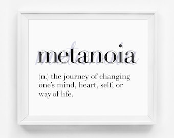 Metanoia, Inspirational Art, Typography Print, Unusual Words, Office Art, Office, Home Decor, Typographic Print, Dictionary Art, Definitions
