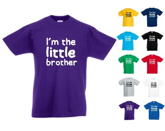 I'm The Little Brother - Kids/Childrens Unisex Tshirt - Great Gift/Present