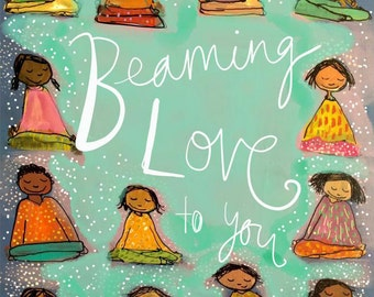 Beaming Love to You - Archival Print