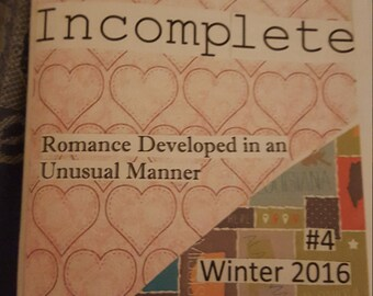 Forever Incomplete #4: Romance Developed in an Unusual Manner