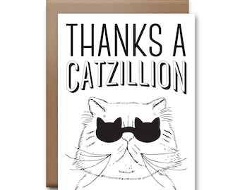 Thanks a Catzillion Greeting Card - Cat Card
