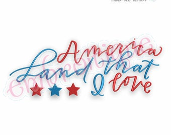 America Land That I Love with Stars   -Instant Download Machine Embroidery Design