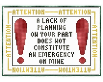 A Lack of Planning... - Original Cross Stitch Chart