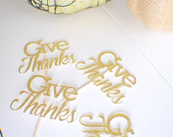 Thanksgiving Cupcake topper, Give Thanks cupcake topper, Thanksgiving party, Thanksgiving Dinner