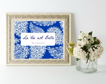 La Vie est Belle - Life Is Beautiful Wall Art - Bring Instagram into your Home, Dorm, Airstream!