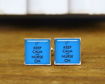 Keep Calm and Nurse On cufflinks, Nurse Gift, stethoscope cuff links, custom wedding cufflinks, round, square cufflinks, tie clips, or set