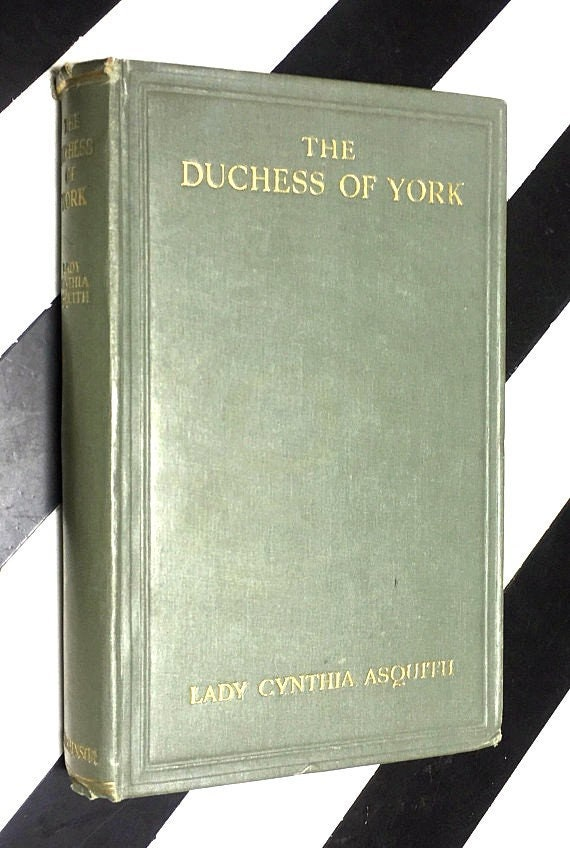 The Duchess of York by Lady Cynthia Asquith (undated) hardcover book