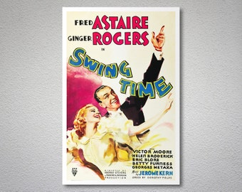 Swing Time, Ginger Rogers, Fred Astaire  Movie Poster - Poster Paper, Sticker or Canvas Print / Christmas Gift