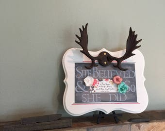 She Believed She Could and So She Did Inspiration Sign with Cast Iron Moose Antlers Handcrafted in Alaska