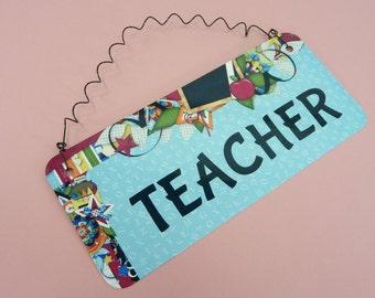 TEACHER SIGN Metal Aluminum School Elementary Preschool Gift Classroom Wreath Decor Retirement Gift