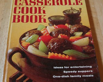 Better Homes And Gardens Casserole Cook Book--Meredith Press--1968--1st Edition, 1st Printing--Shipping Included