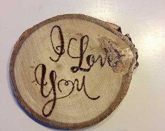 I Love You - Woodburned Coaster, Beer Coaster, Wood Coaster, Woodburning, Rustic, Custom, Cottage decor, Wood decor, Cabin decor, Gift