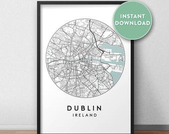 Dublin City Print Instant Download, Street Map Art, Dublin Map Print, City Map Wall Art, Dublin Map, Travel Poster, Ireland,