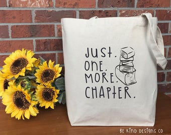 Just One More Chapter Canvas Tote Bag, Cotton Canvas Tote Bag, Market Bag, Reusable Grocery Bag, Shopping Bag, Printed Tote, Teacher Gift