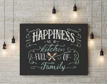 Happiness Is A Kitchen Full Of Family Framed Canvas Wall Art For Your Home Family Quotes