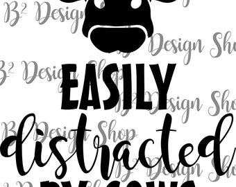 Easily distracted by cows - SVG & PNG file