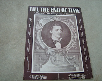 1945  vintage sheet music (  till the end of time  )