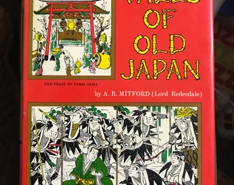 Vntg TALES Of OLD JAPAN -Mitford 1966 5th printing 1972 hardcover Book..