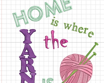 """Stickdatei """"Home is where the yarn is"""""""