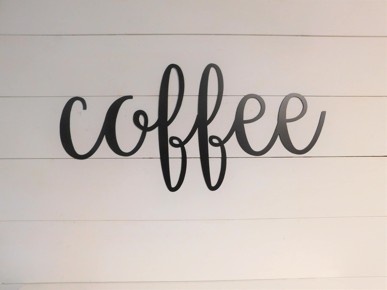 Coffee Sign Metal Coffee Sign Rustic Word Art Sign Coffee