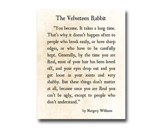 Velveteen Rabbit Quote Margery Williams, Literary Print, Love Inspirational Quote, Baby Decor, Nursery Decor, Large Wall Art, Fine Art Print