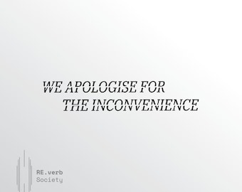 We Apologise For The Inconvenience T-shirt