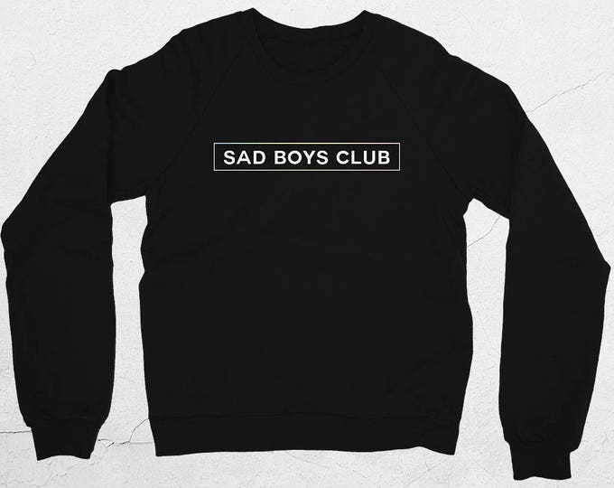 Featured listing image: Sad Boys Club Unisex Sweatshirt