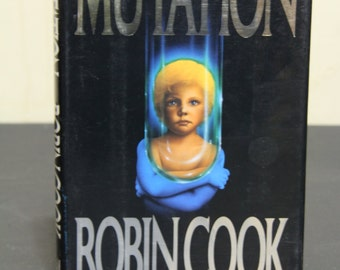 Mutation - Robin Cook, Novel, Fiction, Thriller, Science Fiction, Techno-Medical Thriller