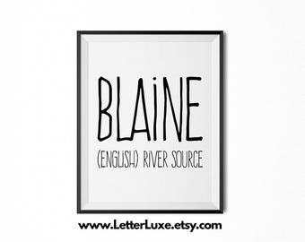 Blaine Printable Kids Gift - Name Meaning Art - Baby Shower Gift - Nursery Art - Digital Print - Nursery Decor - Typography Wall Decor