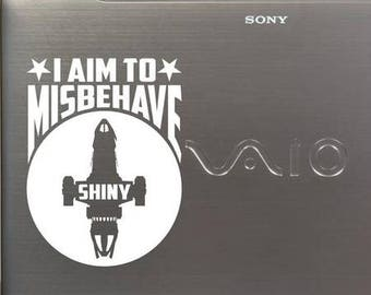 I Aim to Misbehave Vinyl Decal Sticker