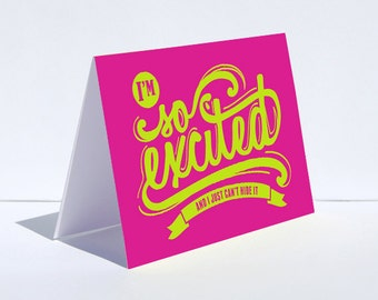 Typography Greeting Card. So Excited. Hot Pink Lime Green. Announcement Card. Expecting Card.