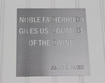 Metal Sign: Noble Fatherhood