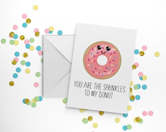 You Are The Sprinkles To My Donut Valentine Greeting Card