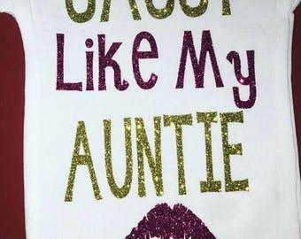 sassy like my auntue - onsie