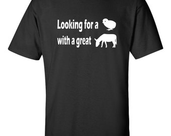 Looking for a chick with a great ass t-shirt funny hook up gf tee
